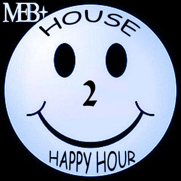 HOUSEHEADZ HAPPY HOUR 2