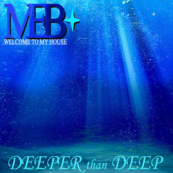 DEEPER than DEEP by MEB