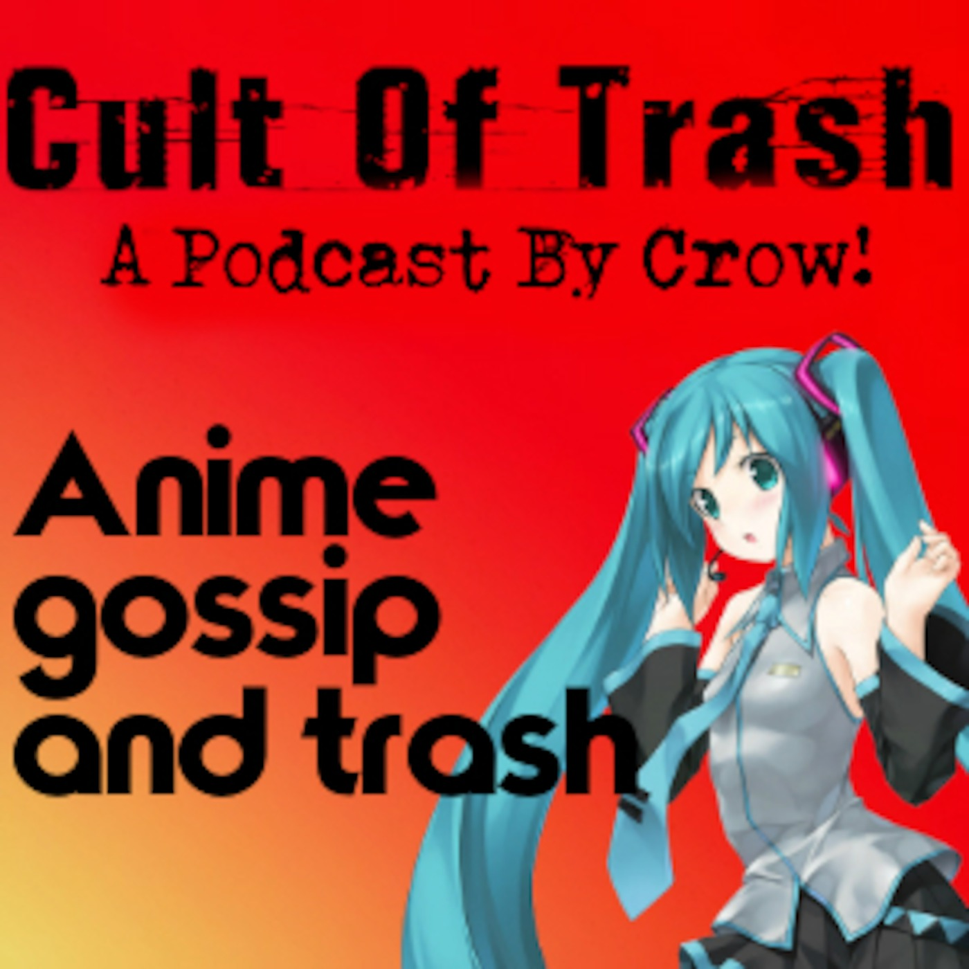 Cult Of Trash