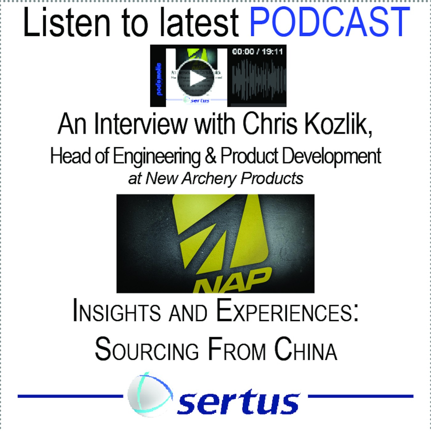 China Sourcing: Challenges and Solutions - an Interview with Chris Kozlik Head of Engineering and Product Development for New Archery Products