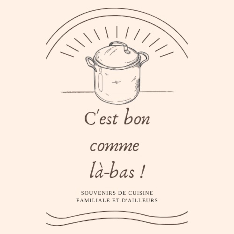 C'est Bon Comme Là-bas !