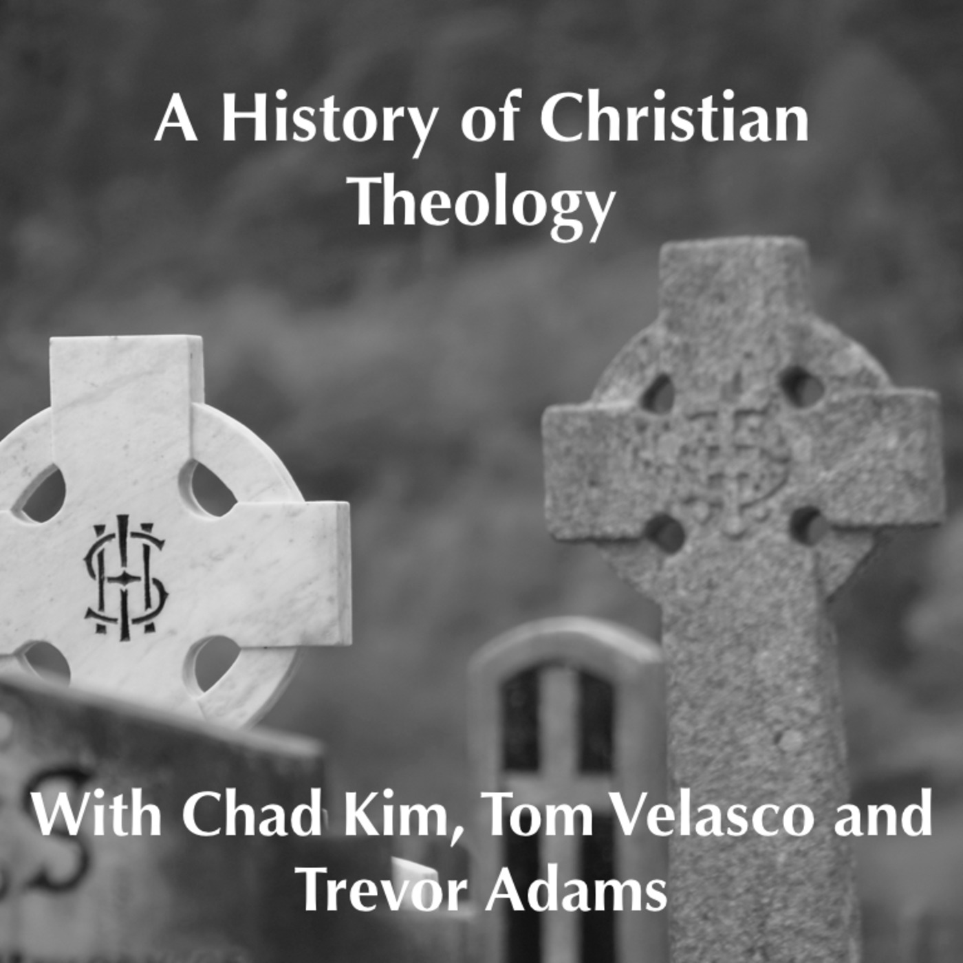 A History Of Christian Theology History Podcasts