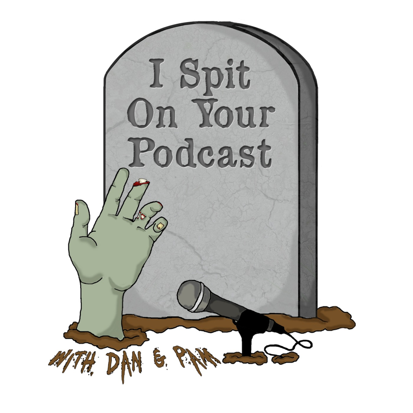 I Spit On Your Podcast