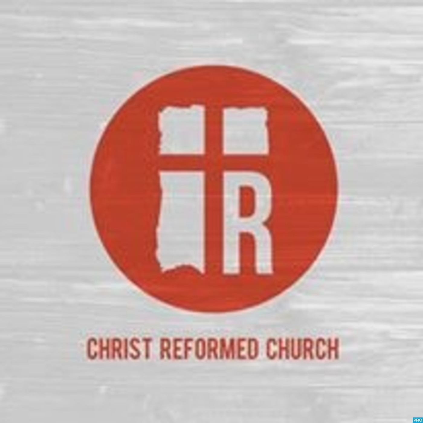 Christ Reformed Church's Podcast