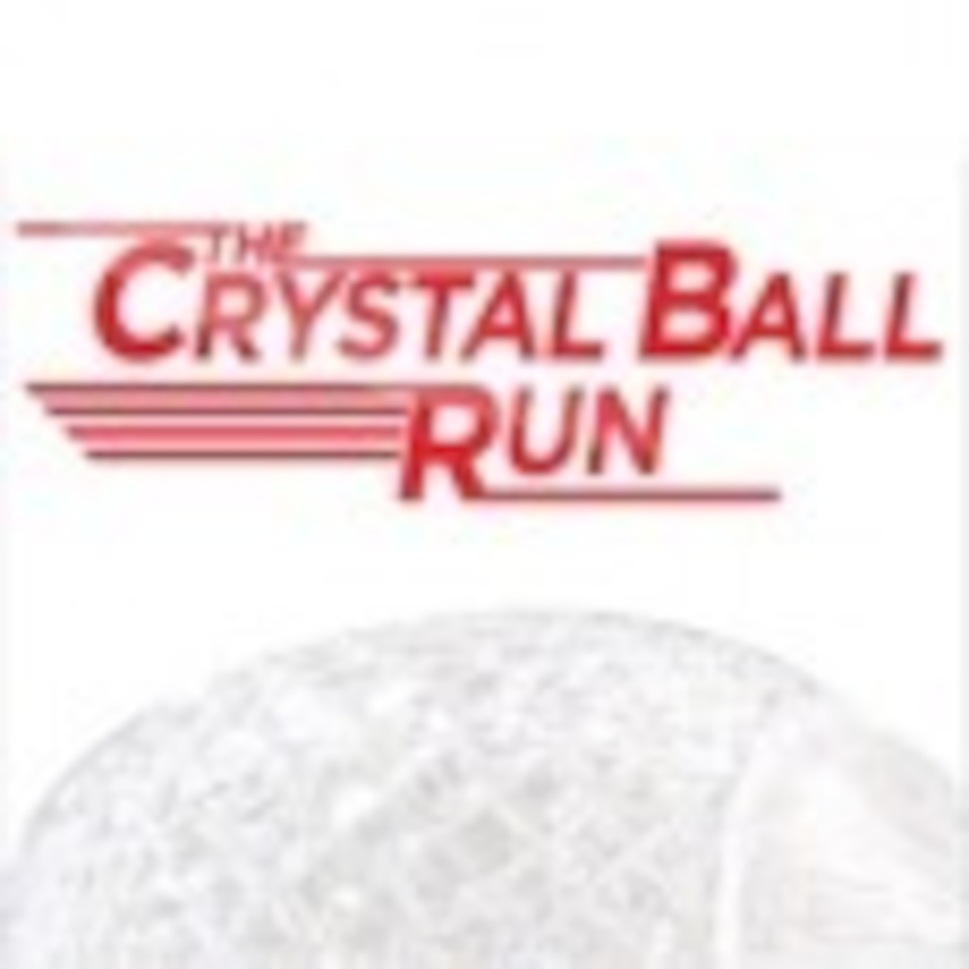 The Crystal Ball Run Podcast