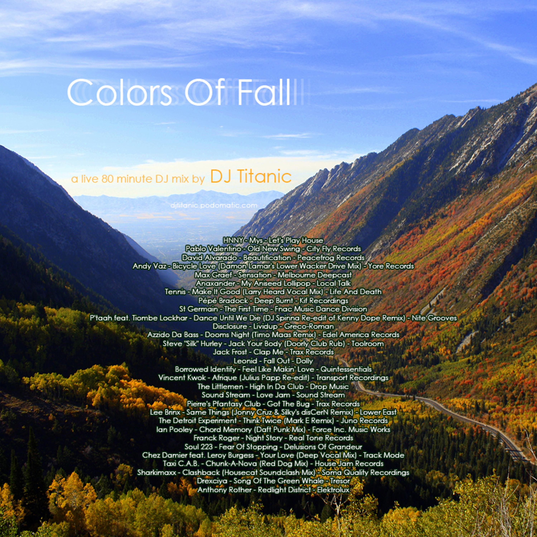 DJ Titanic - Colors Of Fall (Live DJ Mix; Deep House, Techno, Electro; 30 tracks)