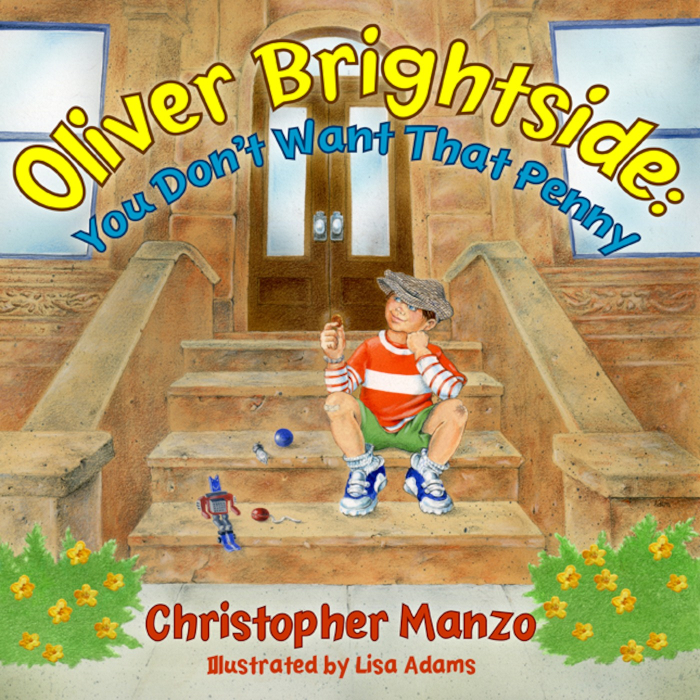 Oliver Brightside: You Don't Want That Penny by Christopher Manzo