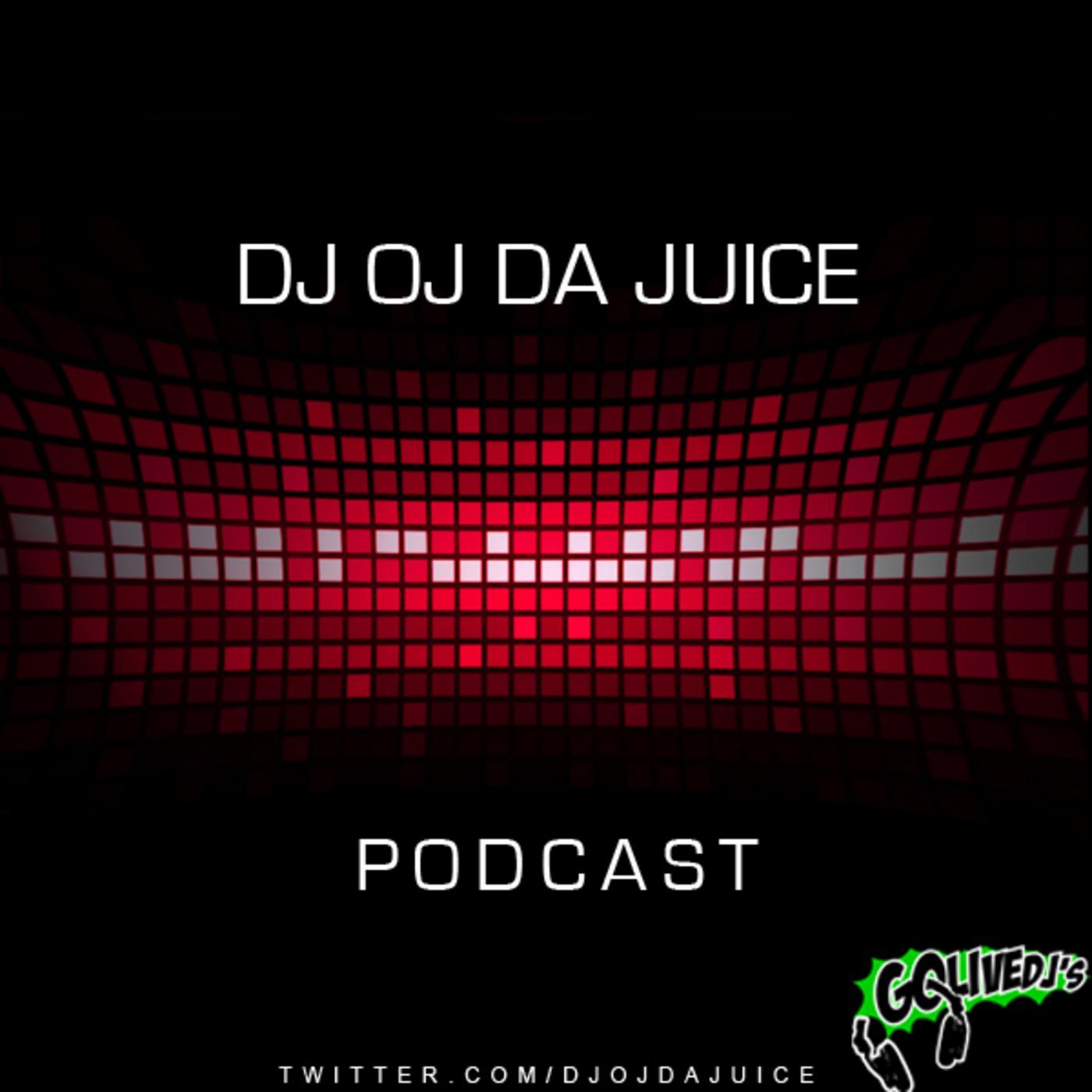 DJ OJ DA JUICE's Podcast