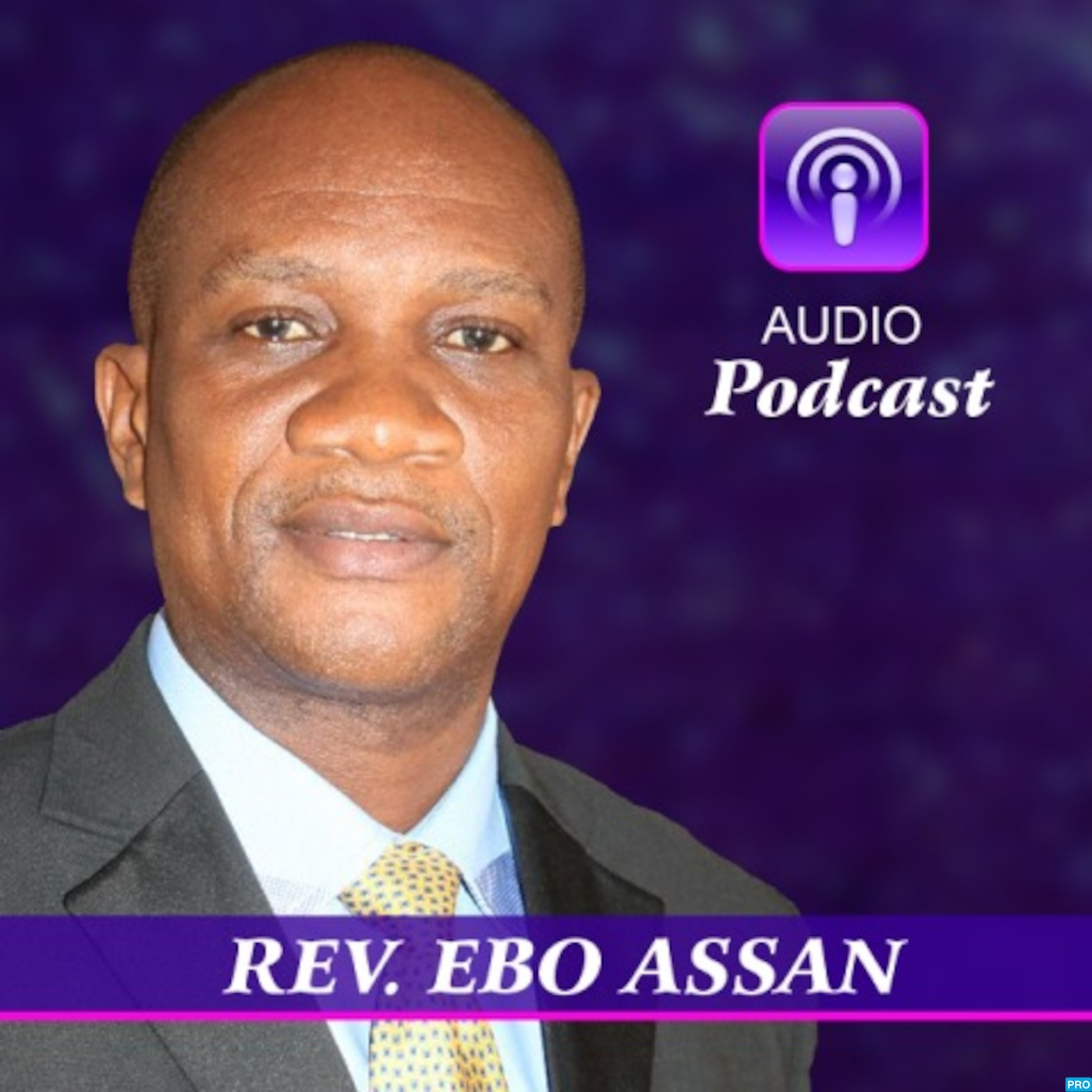 REV. EBO ASSAN's Podcast