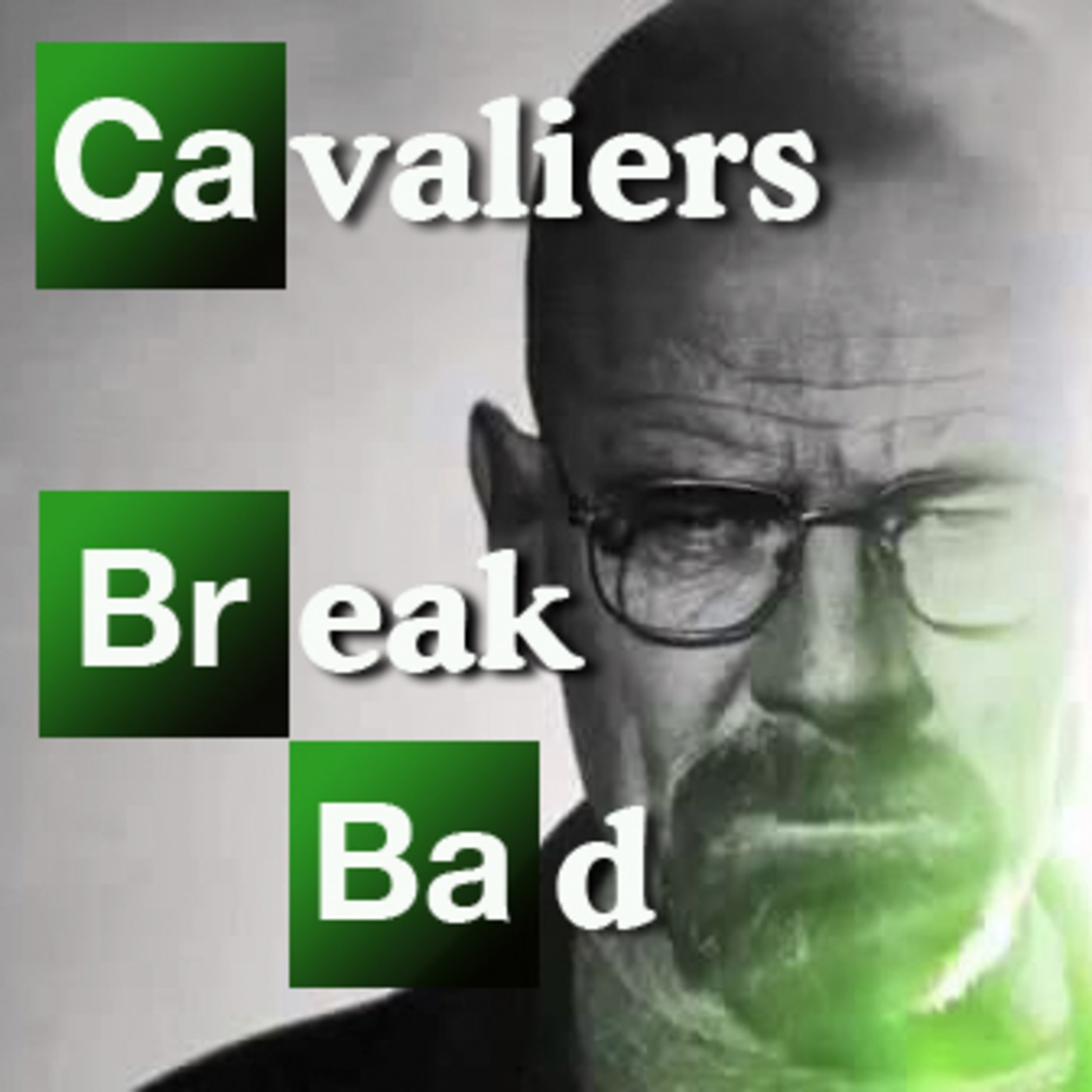 Cavaliers Break Bad - A Breaking Bad Podcast
