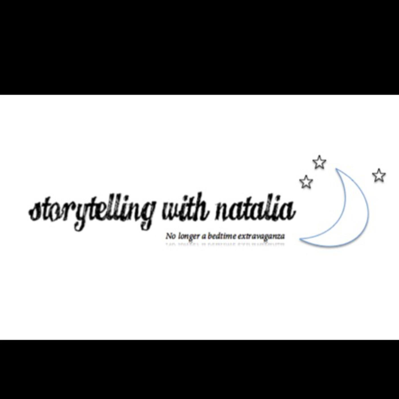 Storytelling with Natalia