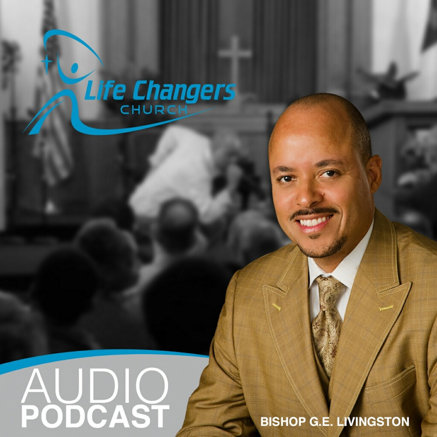 Bishop G.E. Livingston Podcast