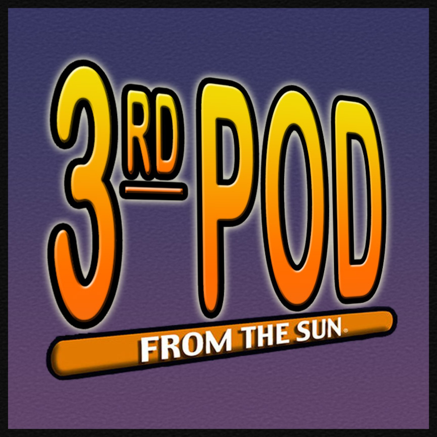 3rd Pod From The Sun