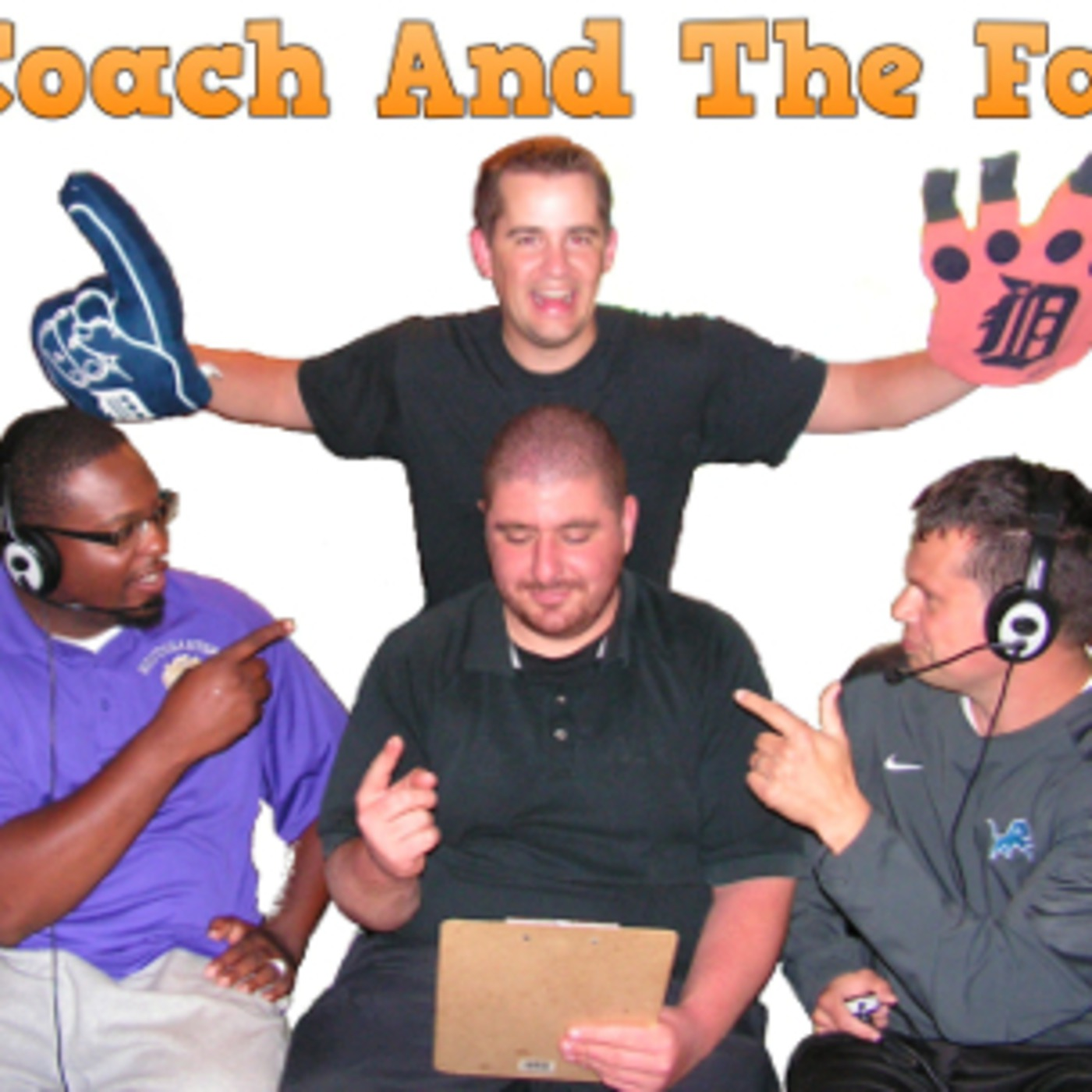 Coach and the Fan's Podcast