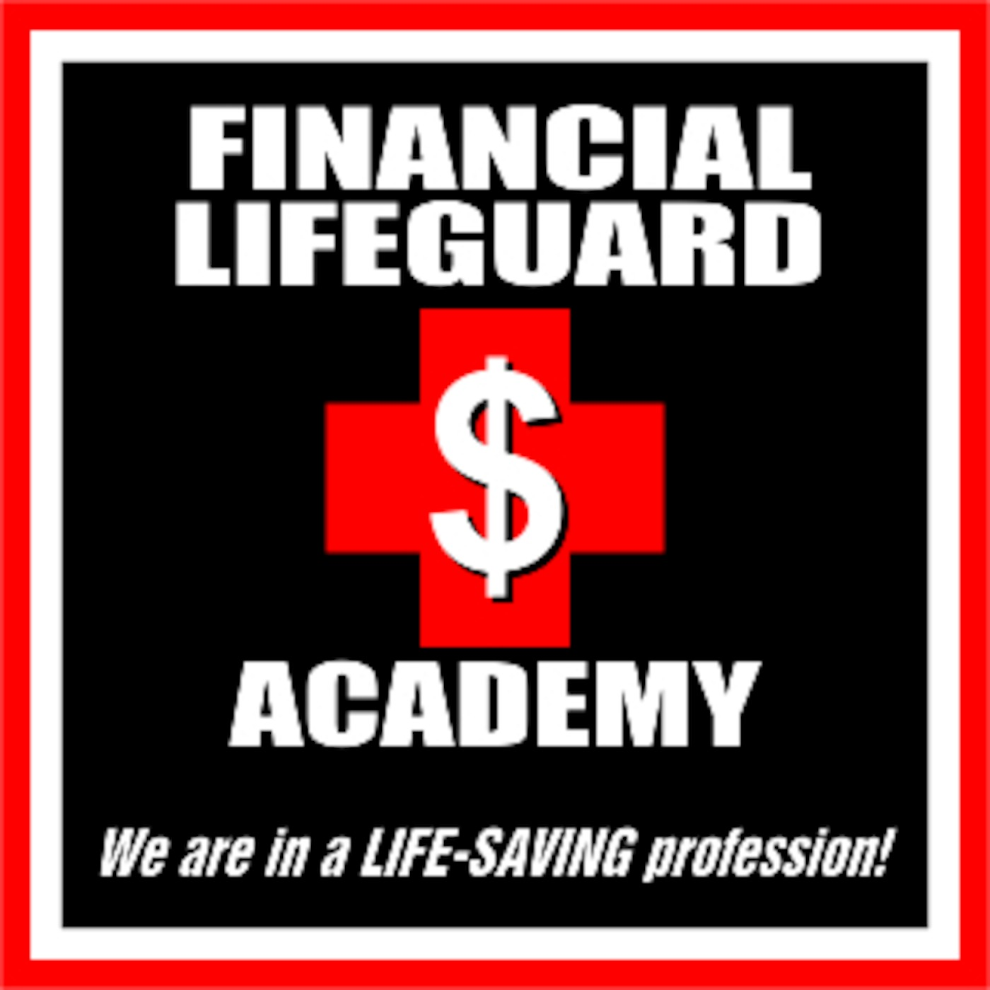 Financial Lifeguard Academy Podcast