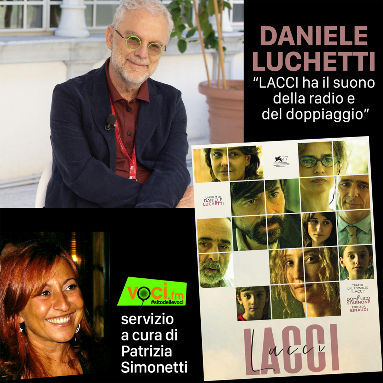 Intervista al regista Daniele Luchetti