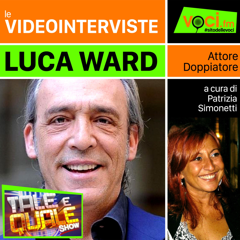 "Luca Ward da ""Tale e Quale Show"""
