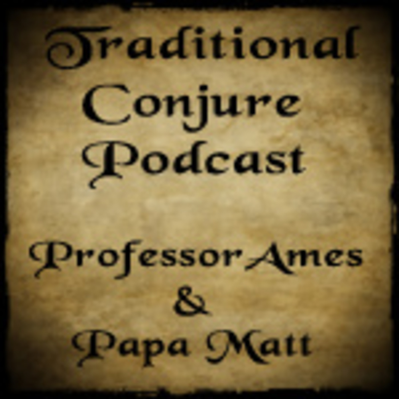 Traditional Conjure Podcast