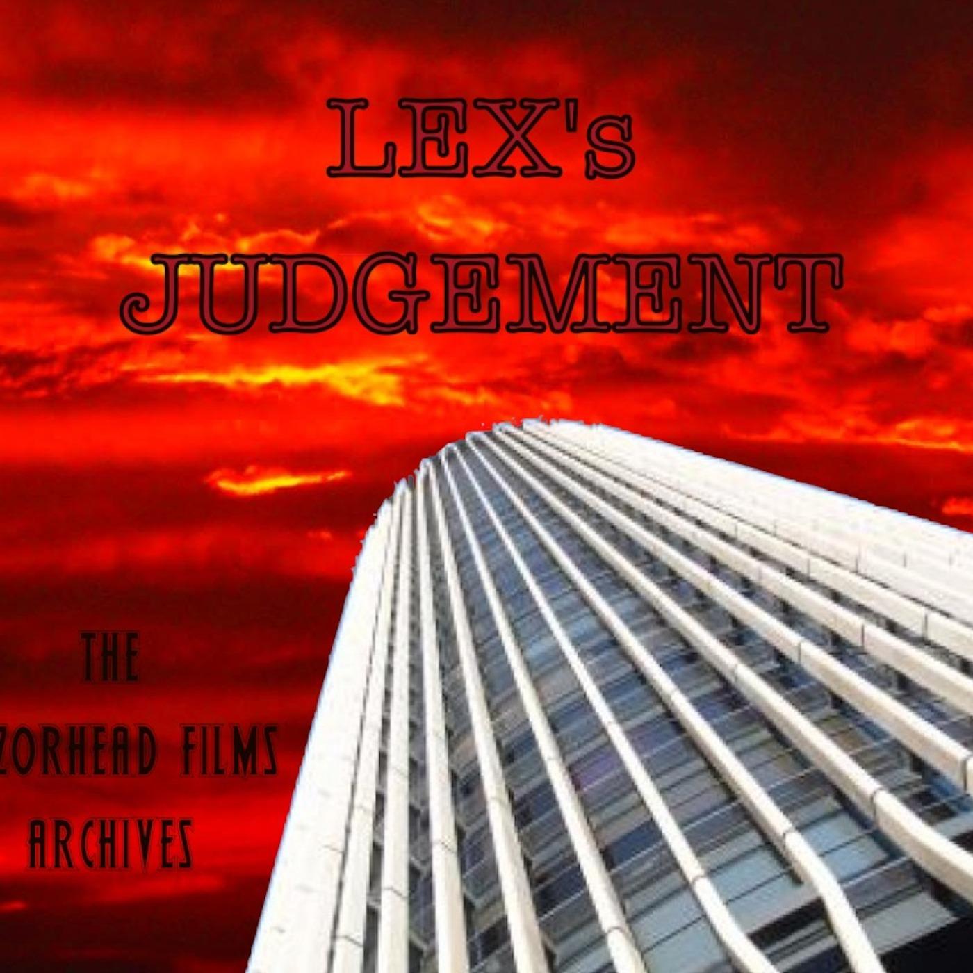 Episode 1 - Lex's Judgement