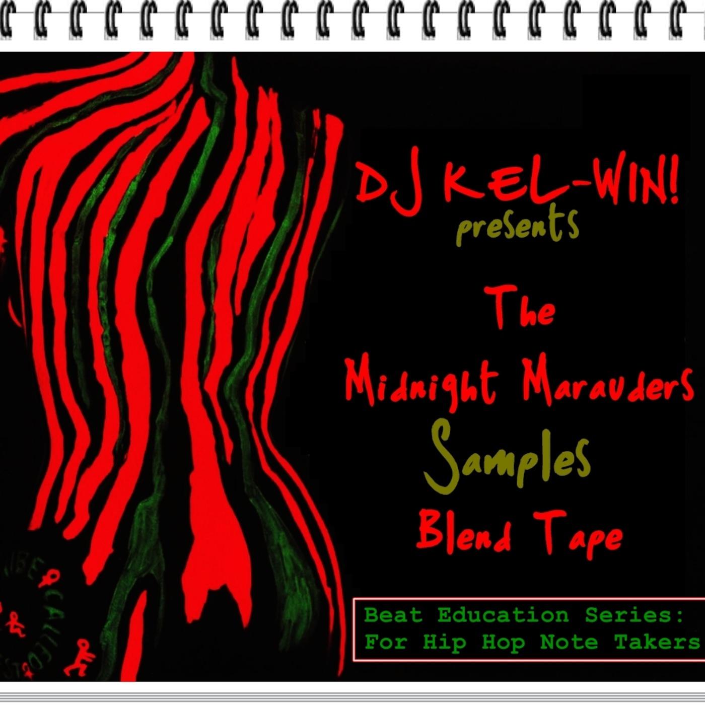 DJ KEL-WIN! Midnight Marauders: The Samples Mixtape (Beat