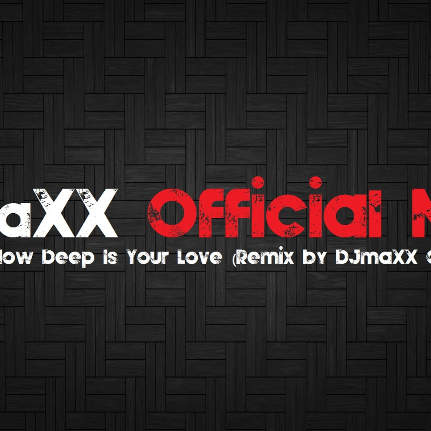 DJmaXXOfficial's Podcast