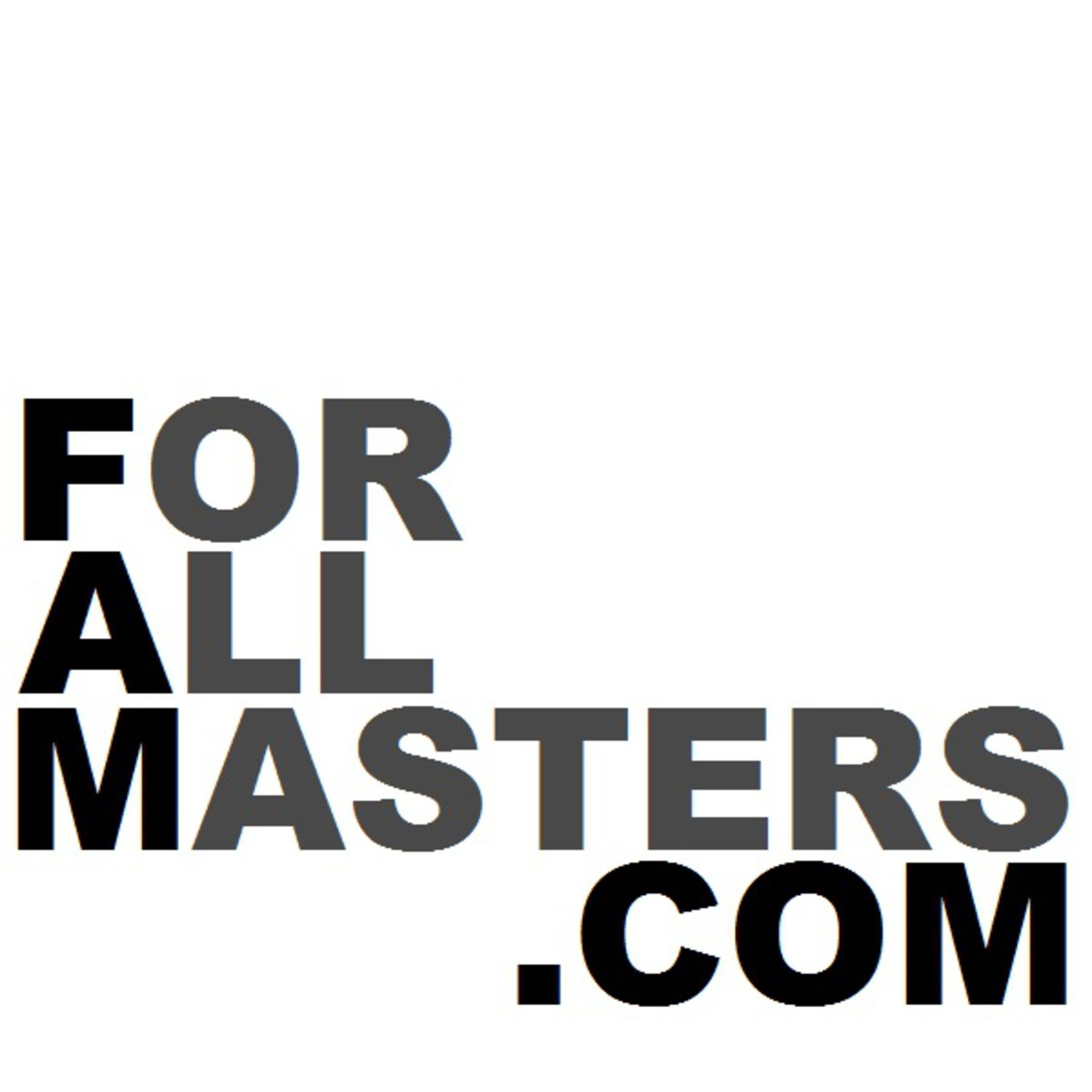For All Masters