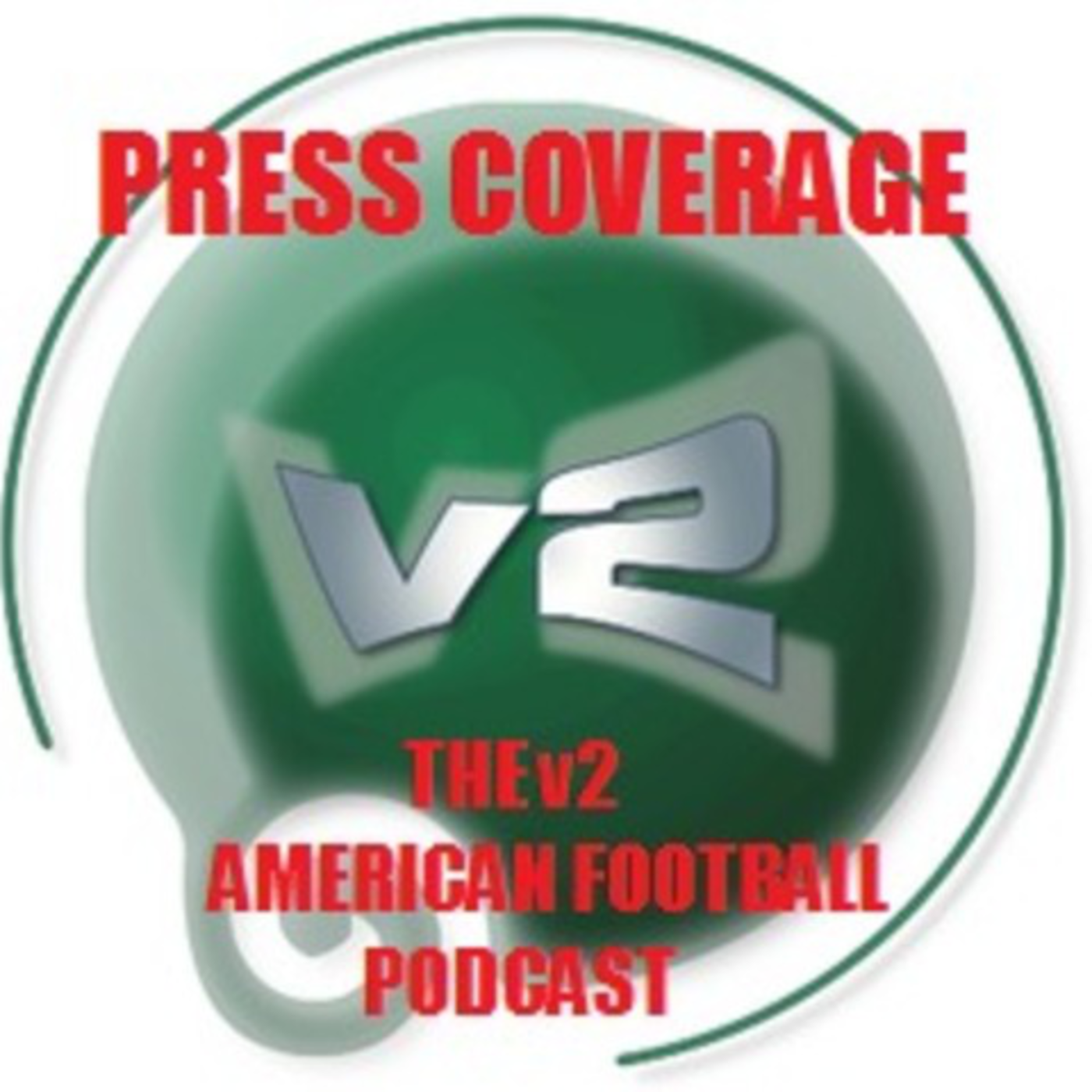 Press Coverage - v2 American Football Podcast