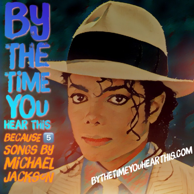 56: Because 5️⃣: Michael Jackson Songs