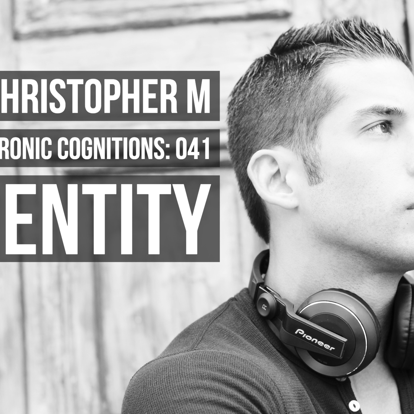 DJ Christopher M: Electronic Cognitions