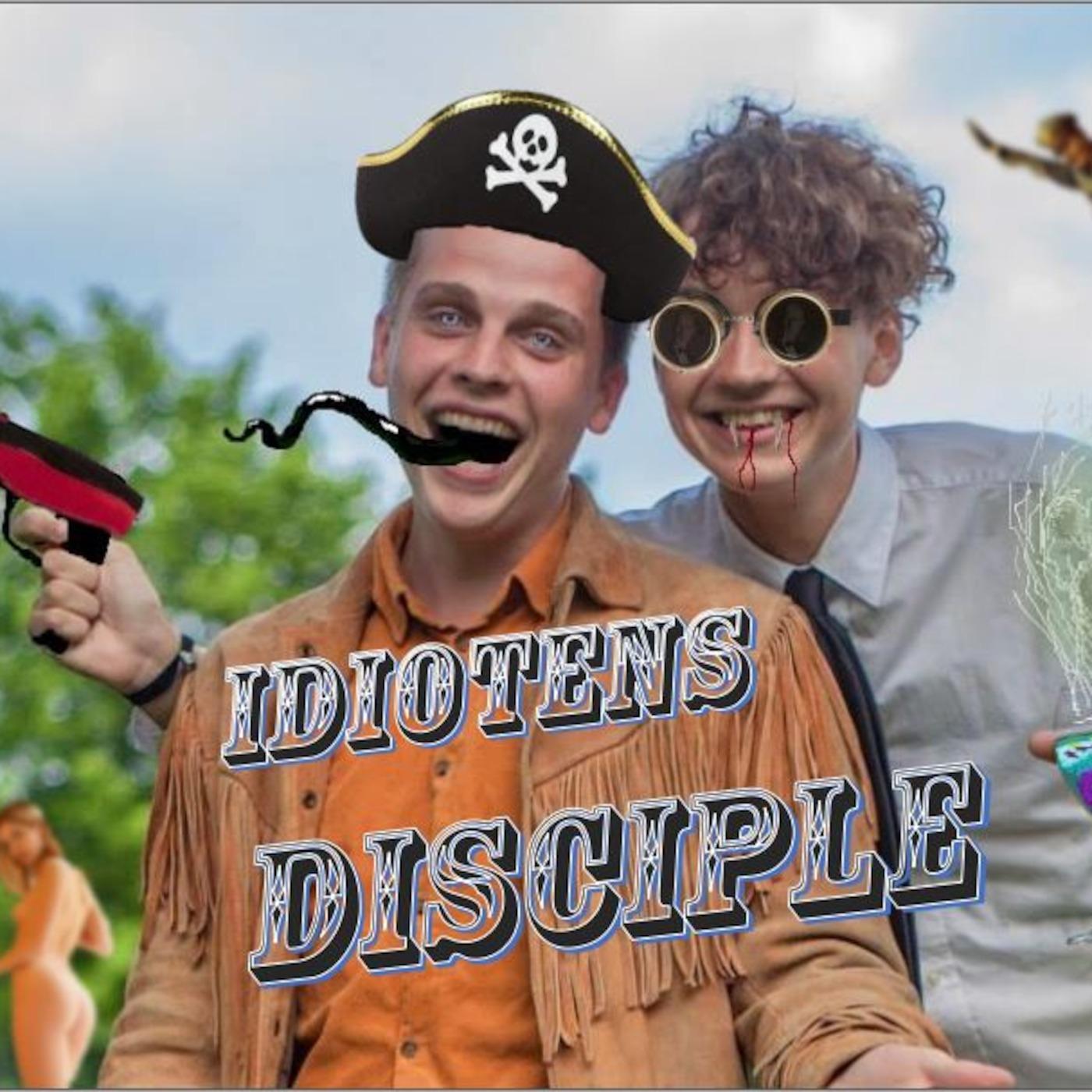 Idiotens Disciple