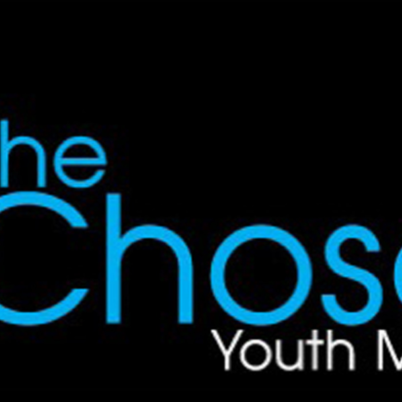 Chosen Youth Ministry's Podcast