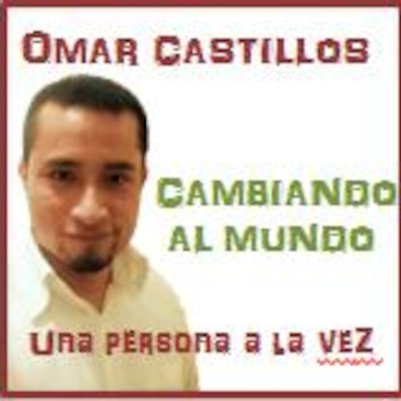 omar castillos' Podcast