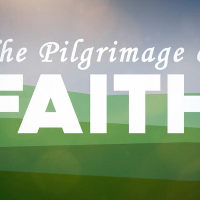 The Pilgrimage of Faith