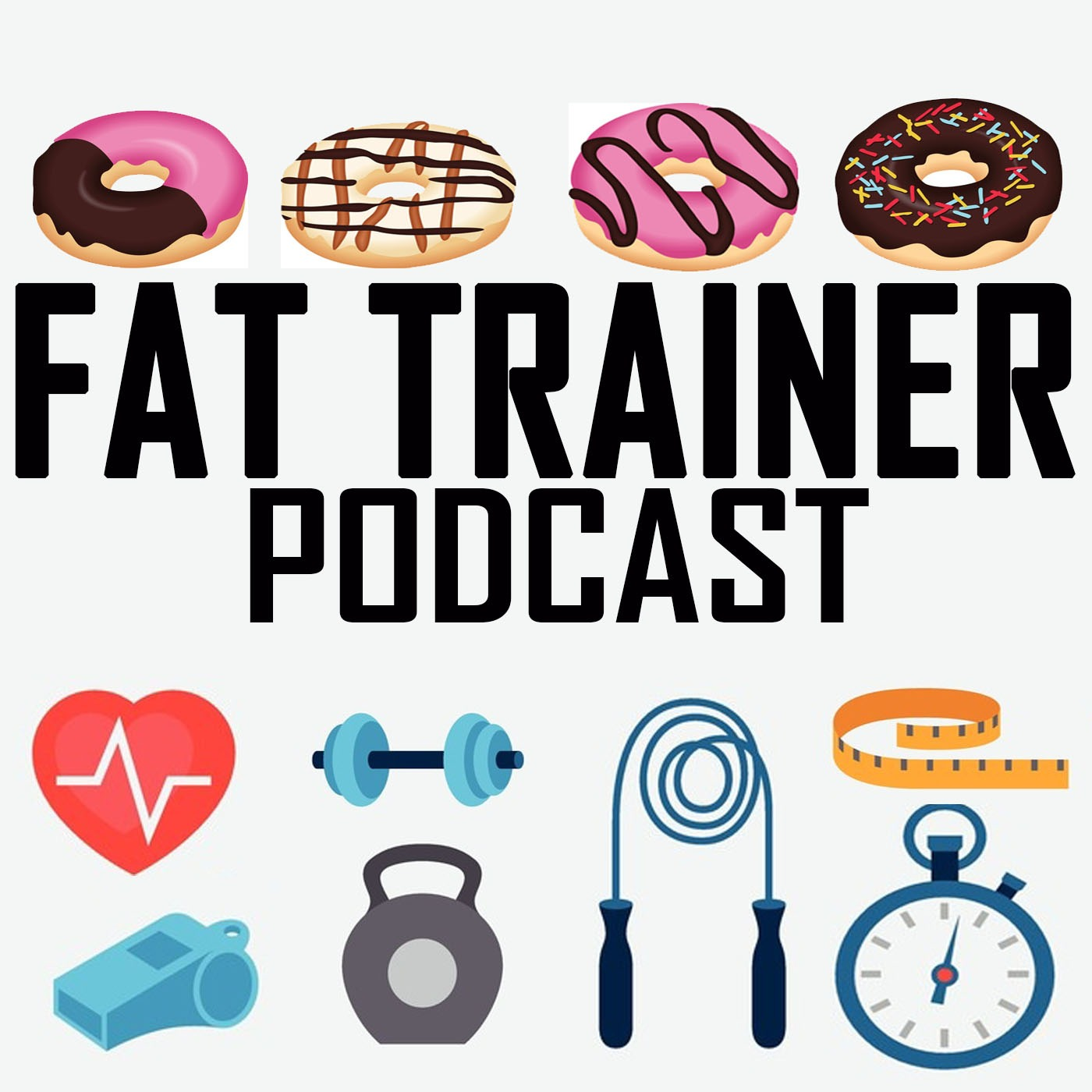 Fat Trainer Podcast