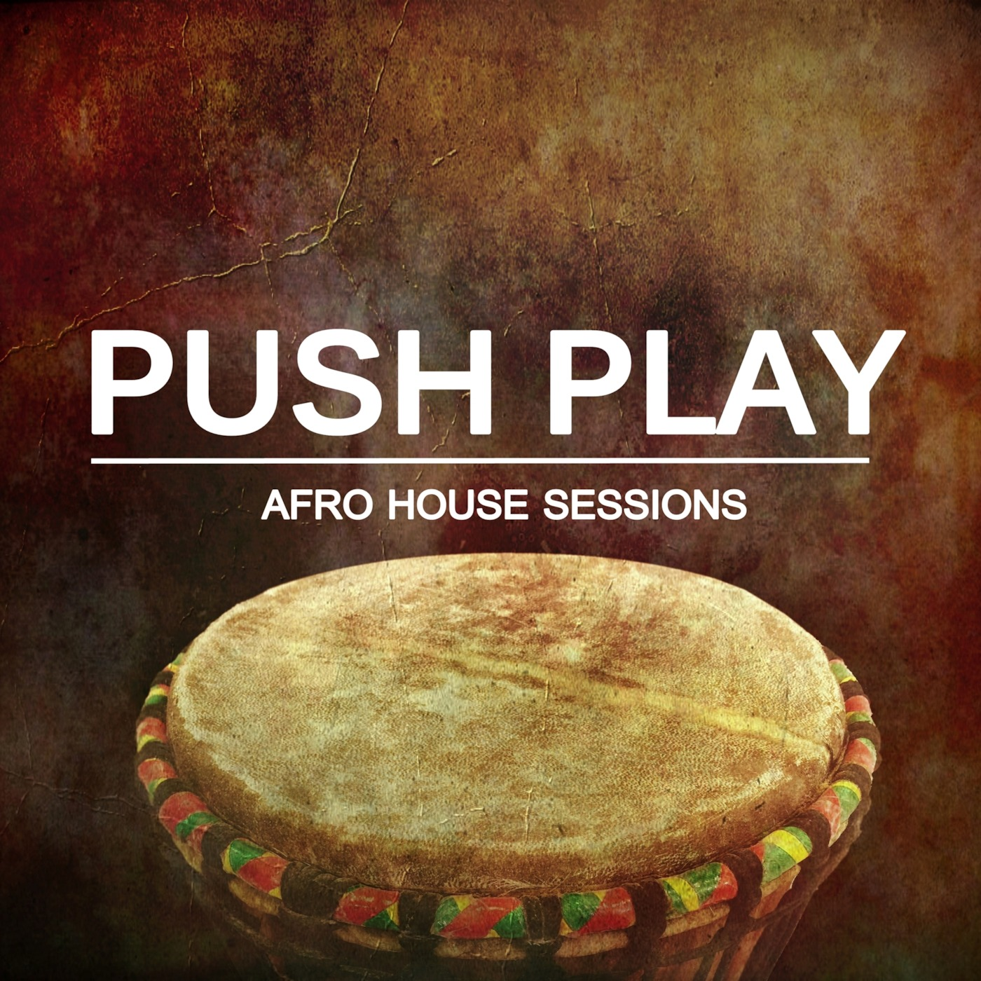 Push Play Podcast - Afro House Sessions 128 PUSH PLAY With Shelli