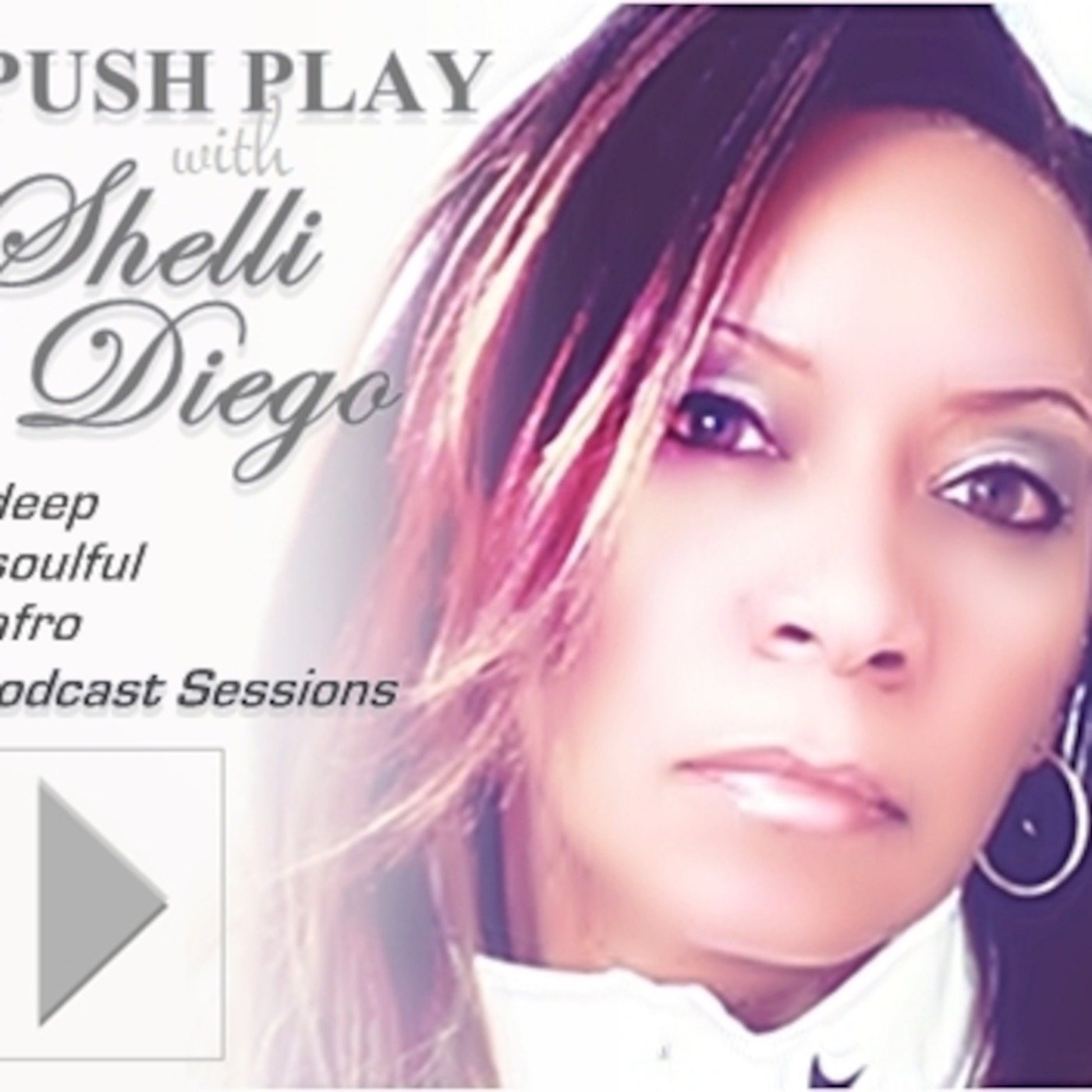 PUSH PLAY with Shelli Diego