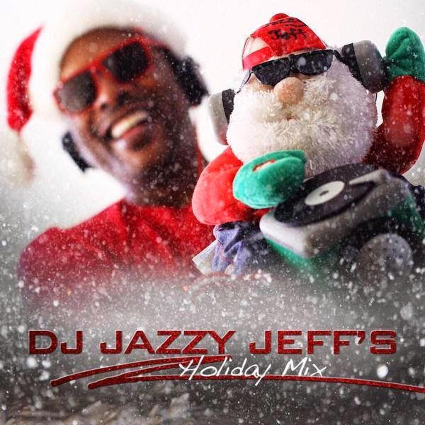 DJ Jazzy Jeff's Holiday Mix THEMIXLAB podcast