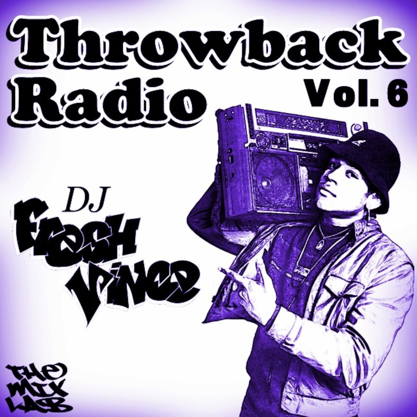 Throwback Radio Vol  6 THEMIXLAB podcast