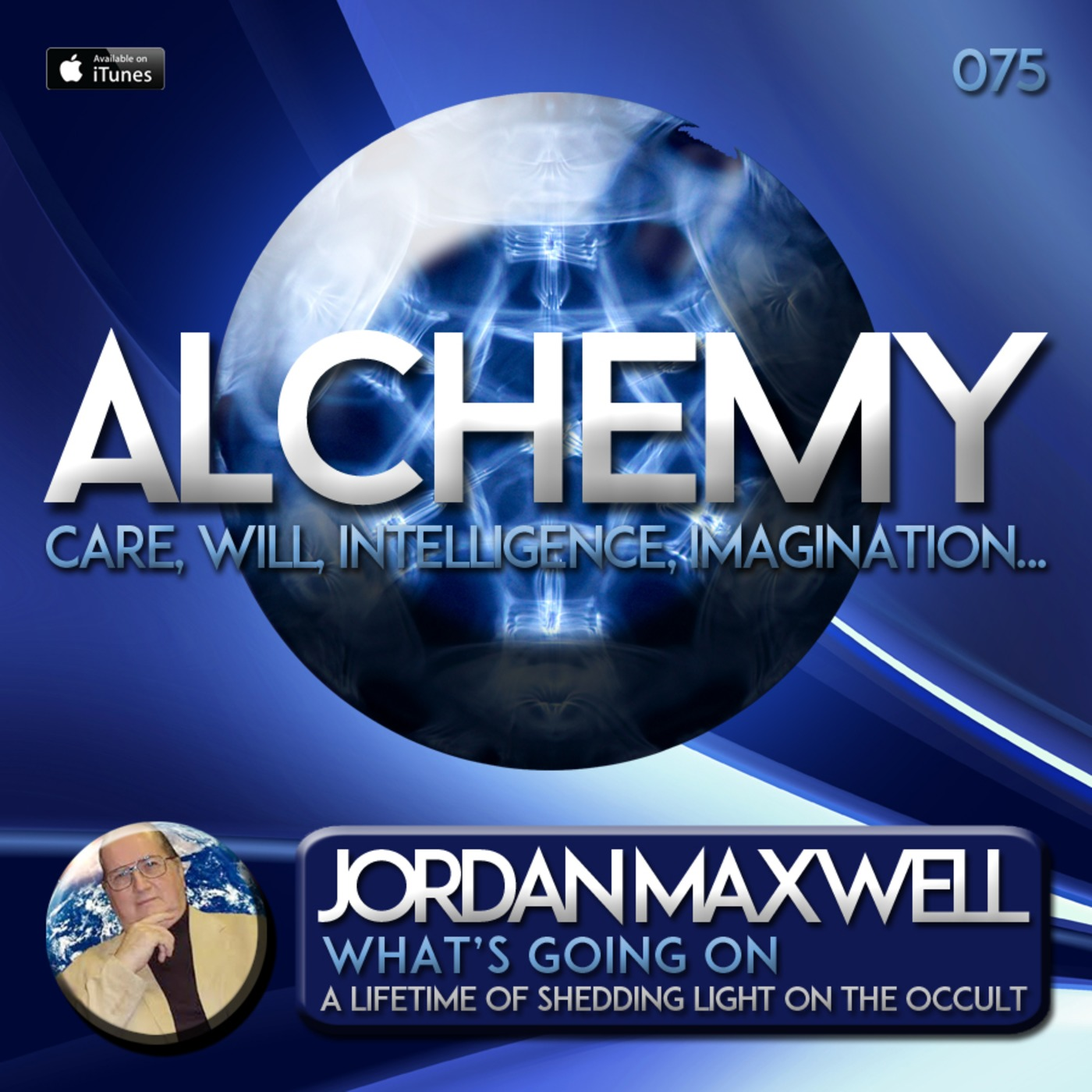 Alchemy 075 jordan maxwell whats going on alchemy with john jordan maxwell continues as a preeminent researcher and independent scholar in the field of occult religious philosophy his interest in these subjects xflitez Images