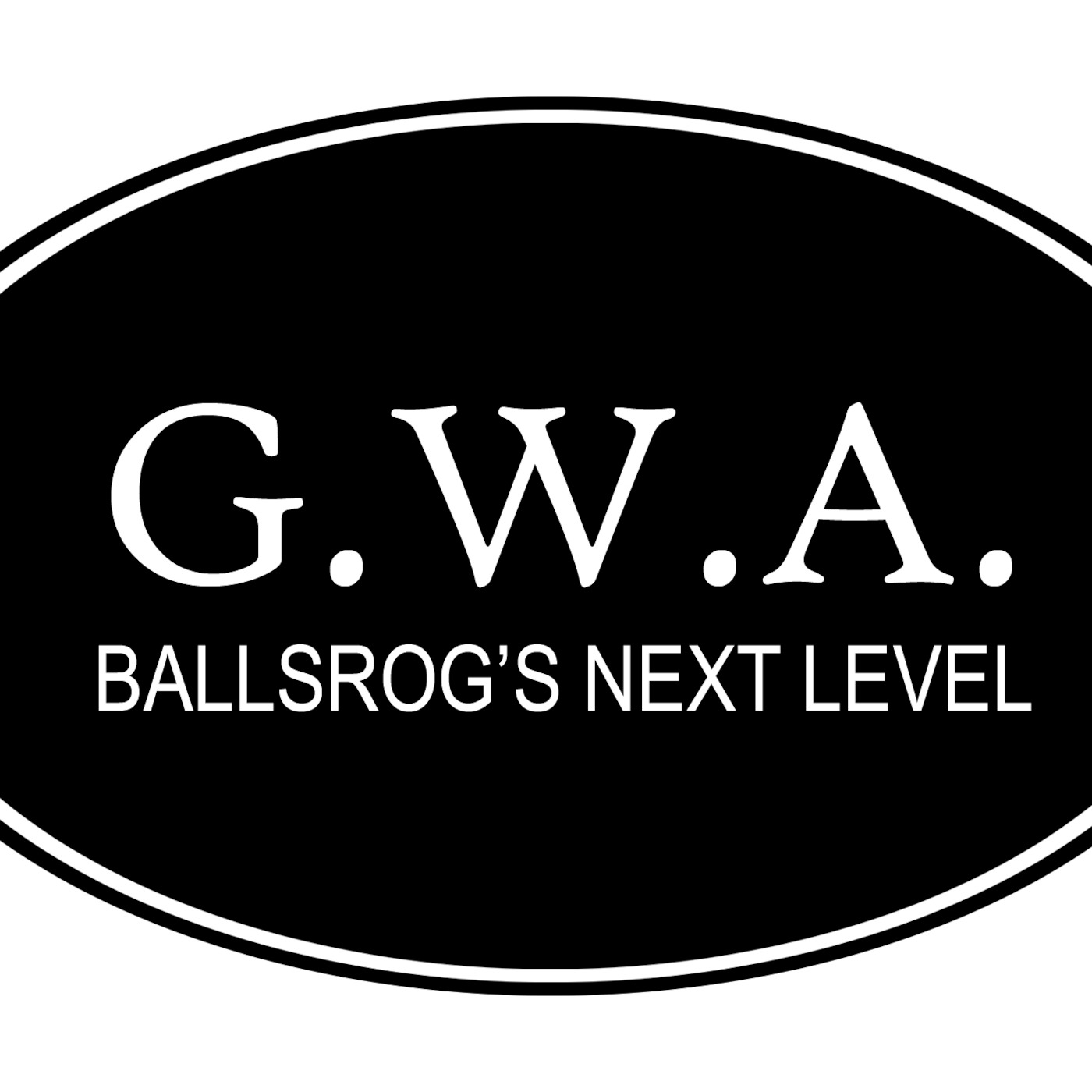 G.W.A Ballsrog's Next Level Podcast