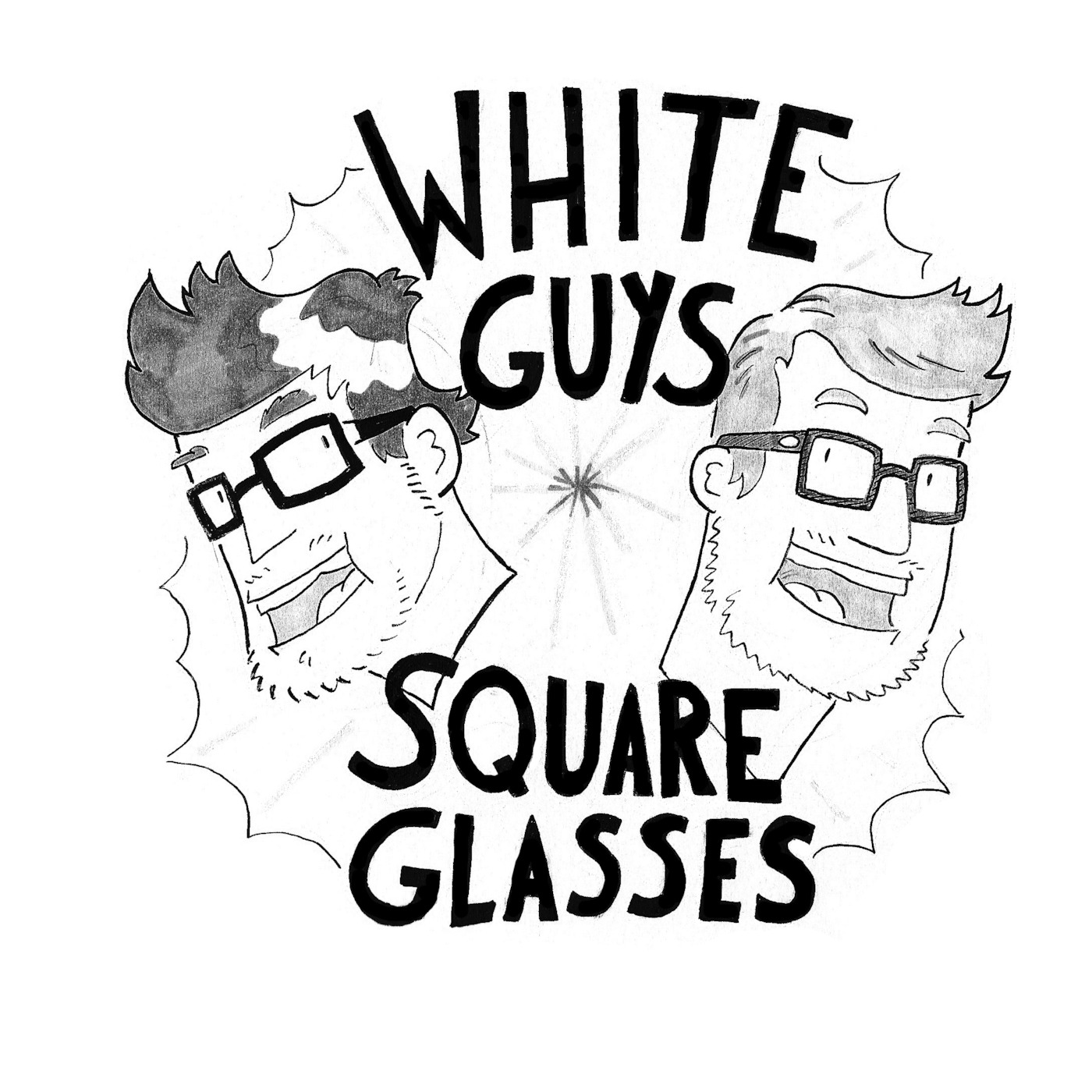 White Guys, Square Glasses
