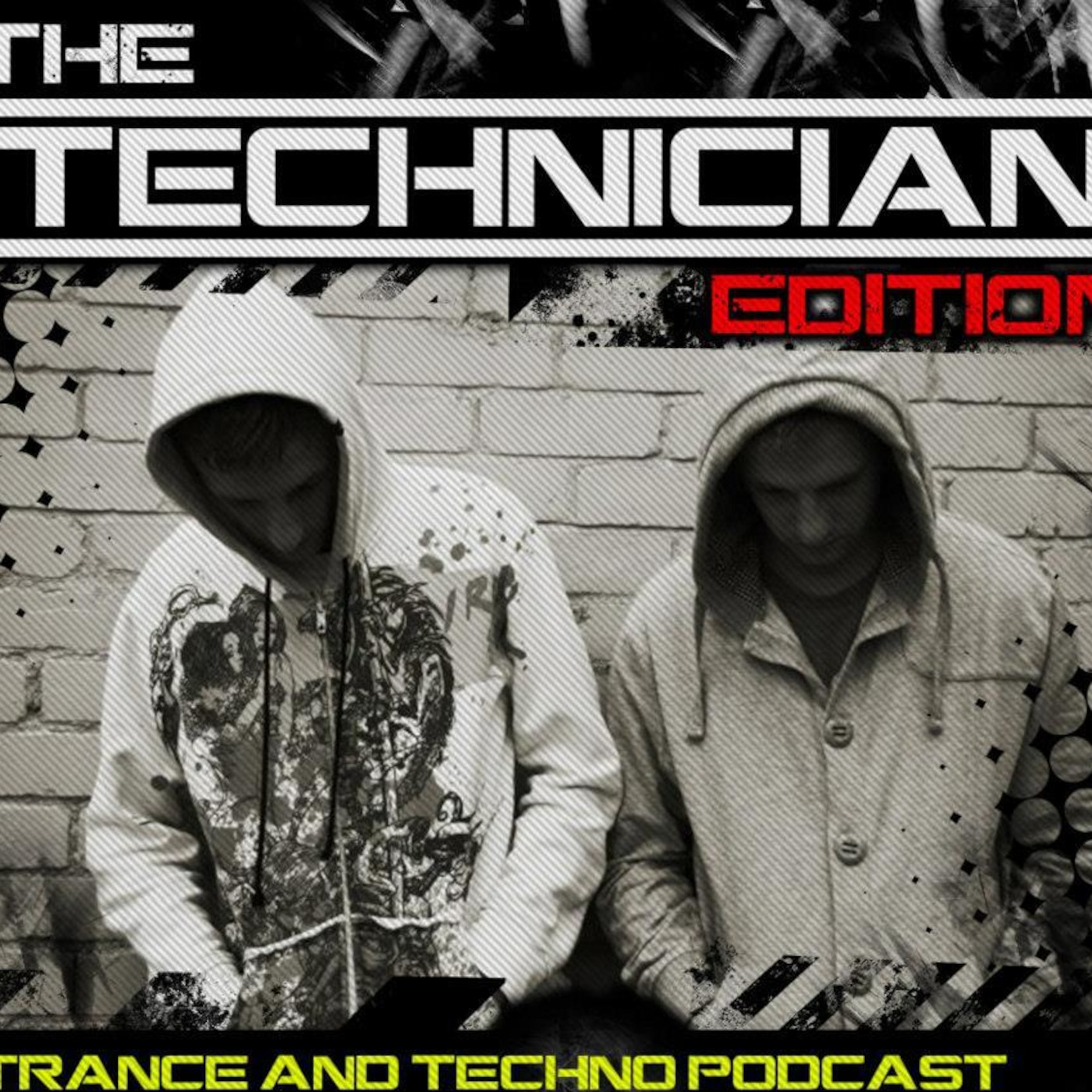 The Technician Edition   Trance & Techno Podcast
