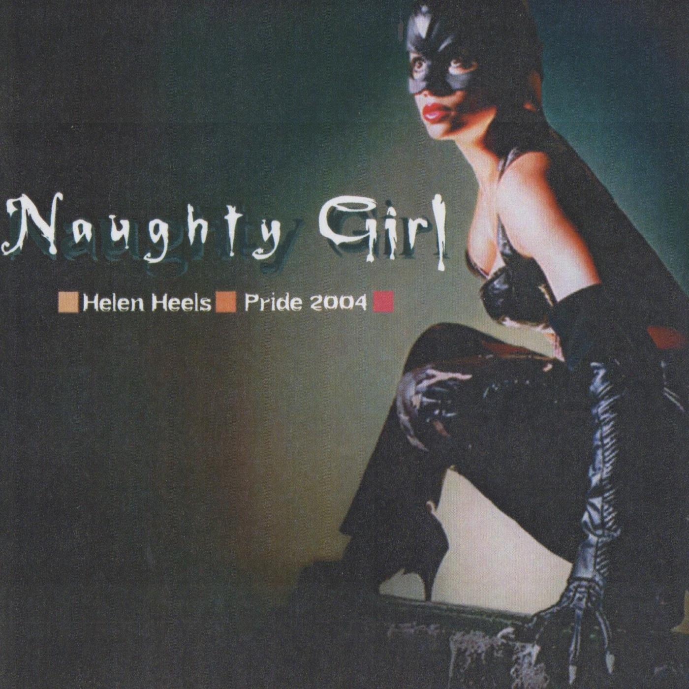 Pride - Naughty Girl DJ Dave Allen's podcast