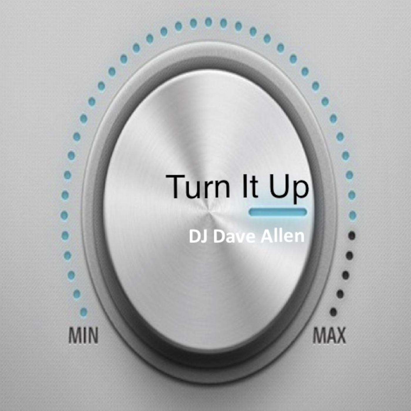 Turn It Up DJ Dave Allen's podcast