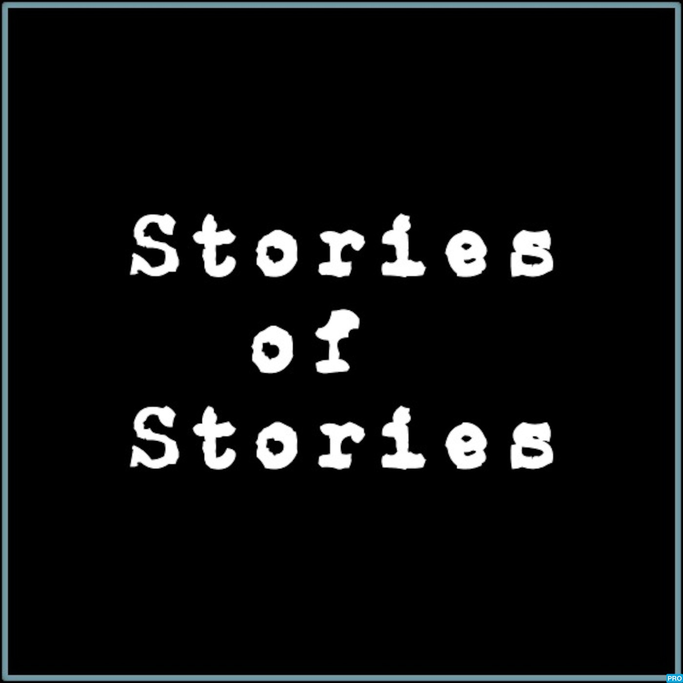 Stories of Stories