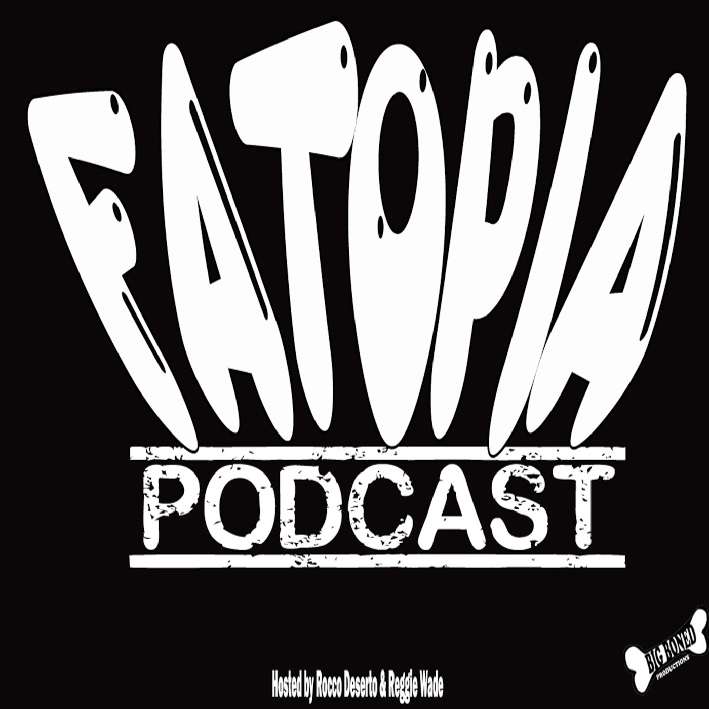 Fatopia Podcast
