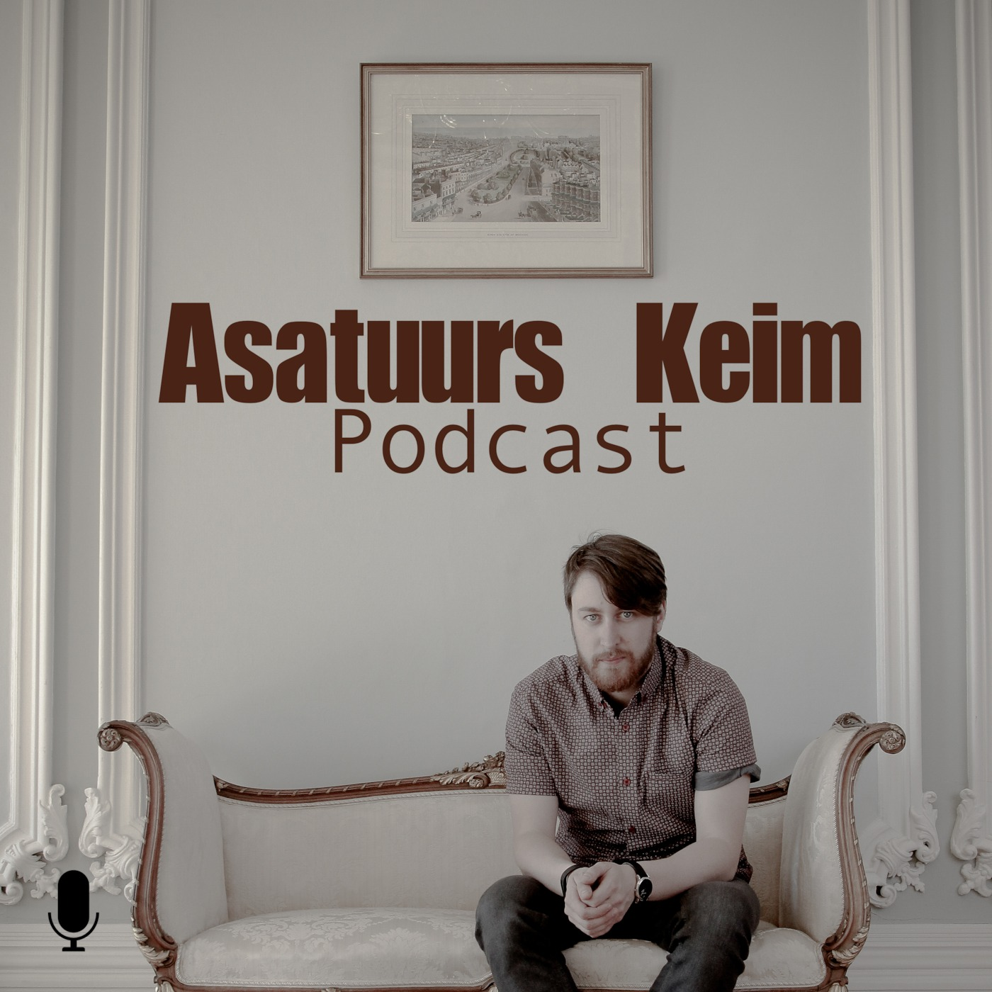 Asatuurs Keim Podcast