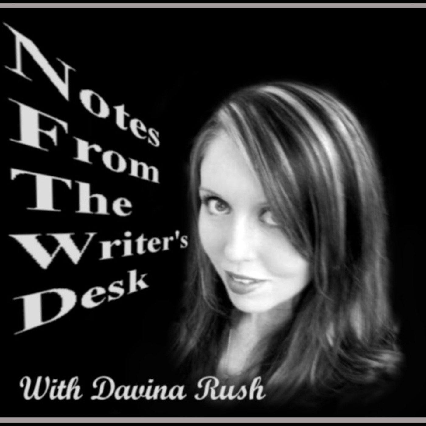 Notes from the writer's desk