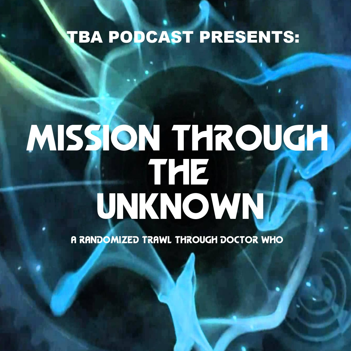 Mission Through the Unknown