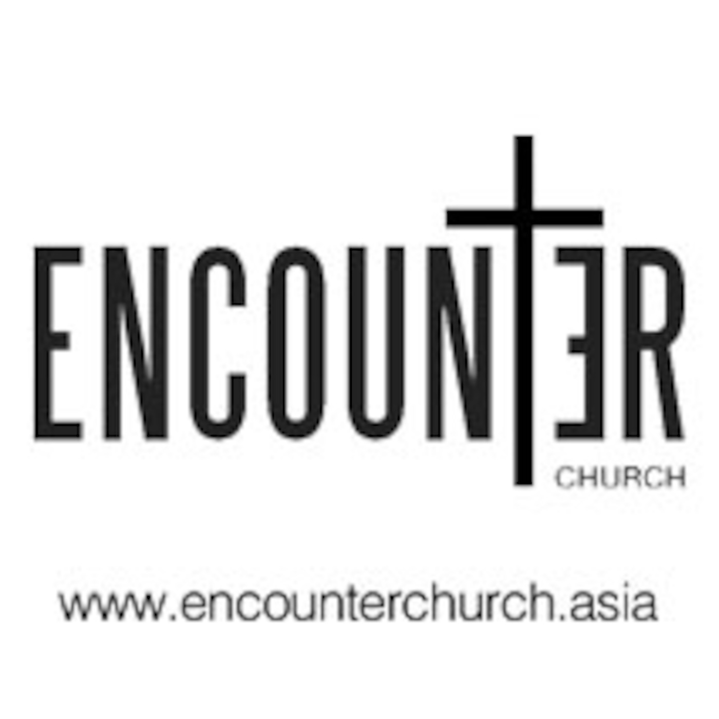 Encounter Church Asia's Podcast